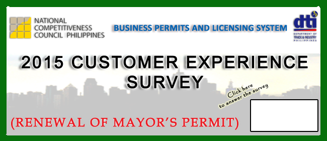 2015 CUSTOMER EXPERIENCE SURVEY BUSINESS PERMITS AND LICENSING SYSTEM (Renewal of Mayor's Permit)